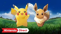 Pokémon Let's Go Pikachu / Let's Go Evoli - Trailer Nintendo Direct