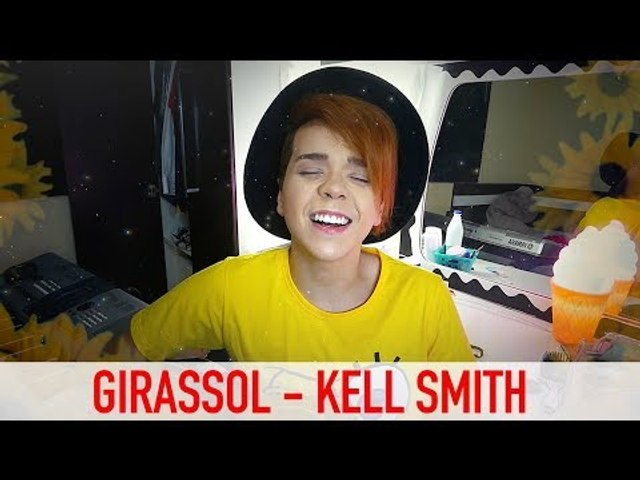 Girassol - Kell Smith (Cover)