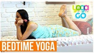 Bedtime Yoga | Bedtime Yoga Sequence | Yoga For Bedtime | Yoga On The Go | Yoga For Deep Sleep
