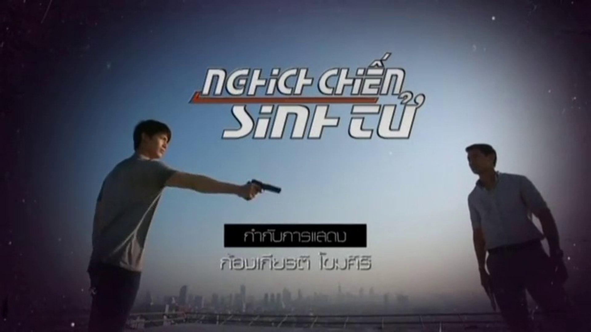 Nghịch Chiến Sinh Tử Tập 1 (Lồng Tiếng) - Phim Thái Lan