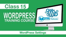 WordPress Training Course - Class 15 - Settings