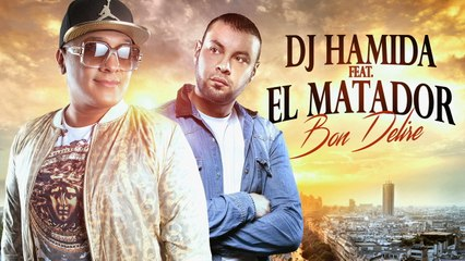 DJ Hamida - Bon délire