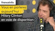 Hilary Clinton en voie de disparition
