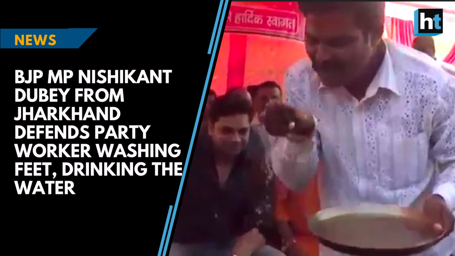BJP MP Nishikant Dubey defends party worker washing feet, drinking soiled water