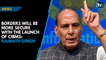 Borders will be more secure with the launch of CIBMS: Rajnath Singh