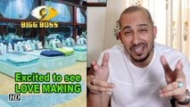 BB 8 contestant Ali Quli Mirza excited to see LOVE MAKING in BB12