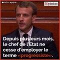 Progressisme : la nouvelle idée fixe du camp Macron