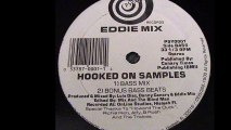 Eddie Mix - Hooked On Samples (Bonus Bass Beats) (A2)
