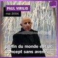 """Paul Virilio : """"Je crains que le nihilisme ne revienne en ayant un programme de la fin"""""""