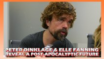 Peter Dinklage And Elle Fanning Reveal A Post-Apocalyptic Future