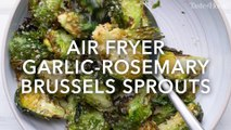 Air Fryer Garlic Rosemary Brussel Sprouts