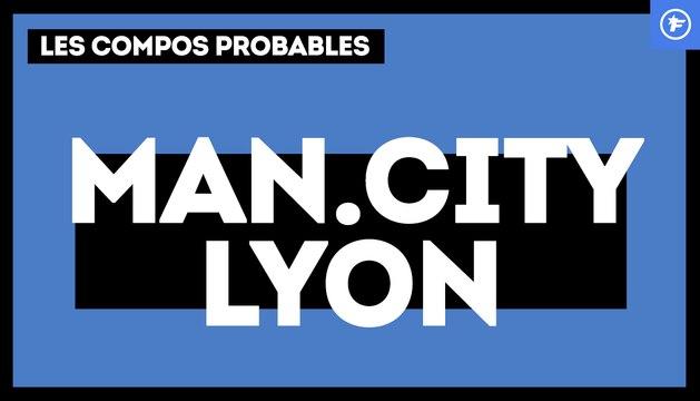 Manchester City-OL : les compos probables