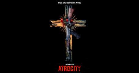 Atrocity Trailer