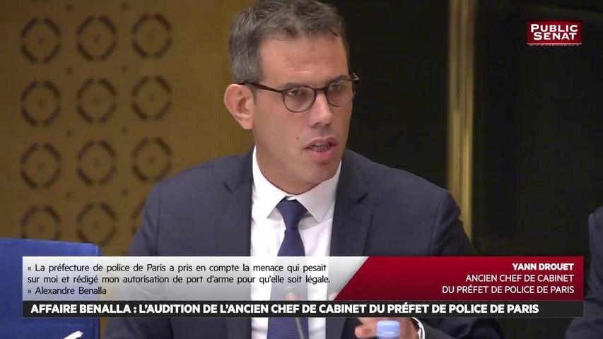 Affaire Benalla : Audition de Yann Drouet, ancien chef de cabinet du préfet de police