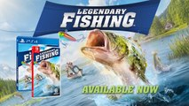 Legendary Fishing - Nintendo Switch & PlayStation 4 Official Launch Trailer