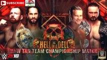WWE HIAC 2018 Raw Tag Team Championship Dolph Ziggler & Drew McIntrye vs Seth Rollins & Dean Ambrose