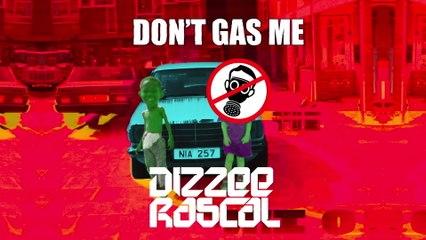 Dizzee Rascal - Don't Gas Me