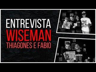 Meninos da Podrera - Wiseman (Thiagones e Fabio) - S04E26