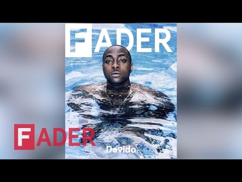 Davido - Behind The FADER Cover Story