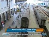 نشرة اخبار النهار : إستئناف جزئى لحركة القطارات بعد توقف منذ فض اعتصامى رابعة والنهضة
