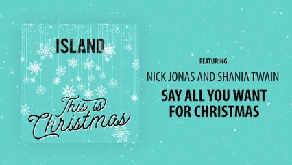 Nick Jonas - Say All You Want For Christmas