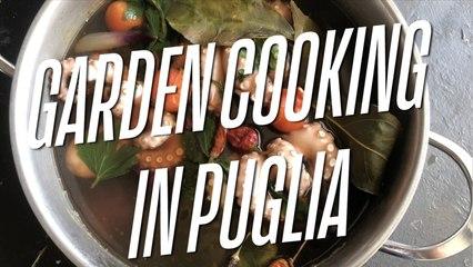 Garden Cooking in Puglia