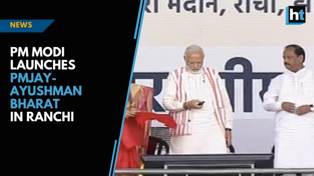 PM Modi launches PMJAY Ayushman Bharat in Ranchi
