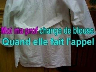 Ma prof change de blouse