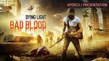 TEST Dying Light : Bad Blood - Présentation du Battle Royale !