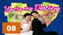 Video You're My Destiny Ep08 Tagalog Dubbed