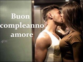 buon compleanno amore (happy birthday my love) - italian love songs 2019