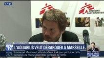 """""""Nous demandons officiellement aux autorités françaises d'autoriser l'Aquarius à pouvoir débarquer à Marseille"""", déclare Frédéric Penard (SOS Méditerranée)"""