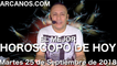 EL MEJOR HOROSCOPO DE HOY ARCANOS Martes 25 de Septiembre de 2018