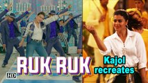 Ruk Ruk Ruk SONG OUT ,  Kajol recreates Tabu's SONG ,  Helicopter Eela