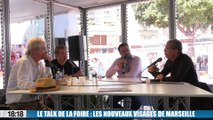 Le talk de la Foire : les nouveaux visages de Marseille