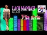 Vita Alvia - Lagi Manjah [OFFICIAL]