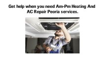 Best AC Repair and Installation Services | Am-Pm Heating And AC Repair Peoria