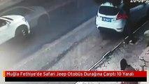 Muğla Fethiye'de Safari Jeep Otobüs Durağına Çarptı 10 Yaralı