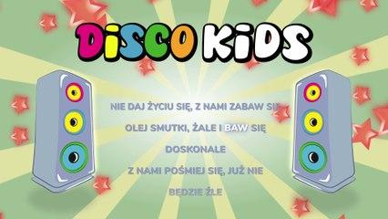 Disco Kids - Nie Daj Życiu Się