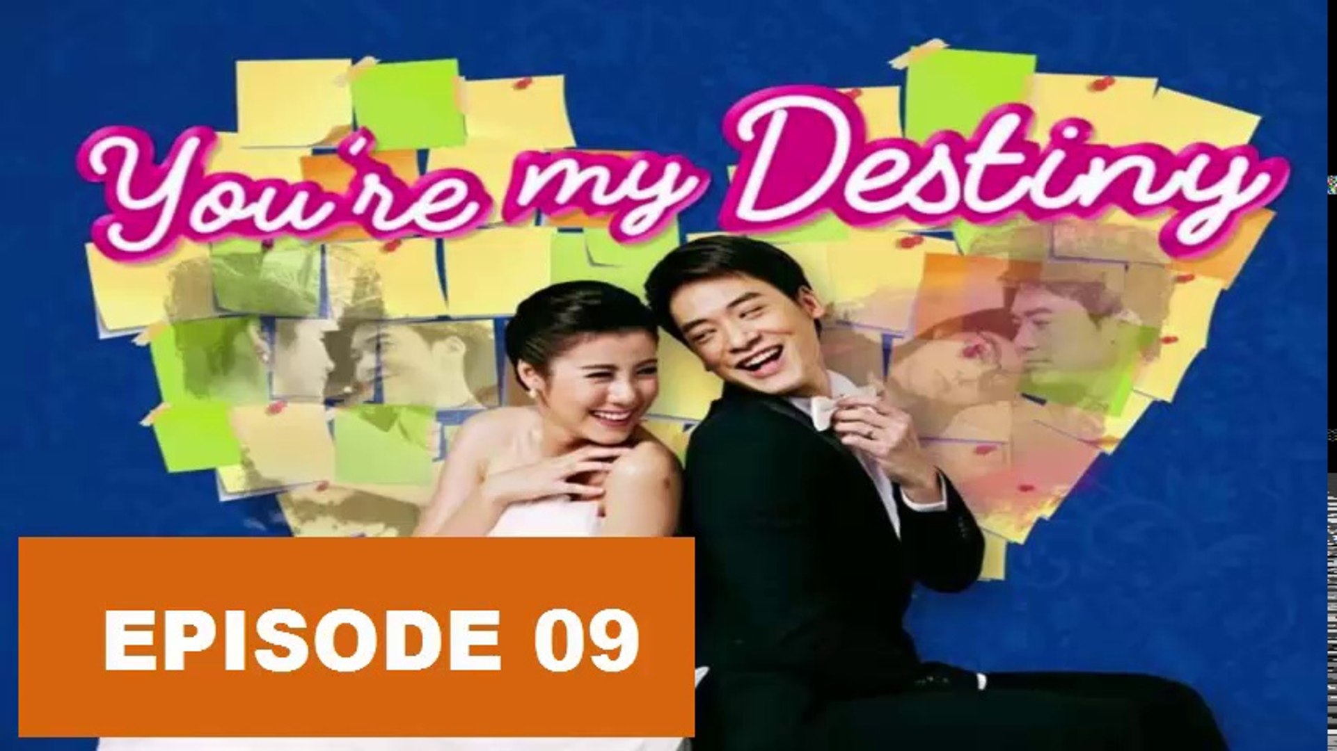 You Re My Destiny Ep09 Tagalog Dubbed Video Dailymotion