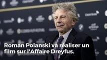 Roman Polanski va réaliser un film sur l'Affaire Dreyfus avec Jean Dujardin et Louis Garrel