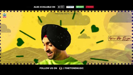 Ishq Ho Gaya | Diljit Dosanjh | Sachin Ahuja | Official Lyrical Video | 2018 | Finetone Music