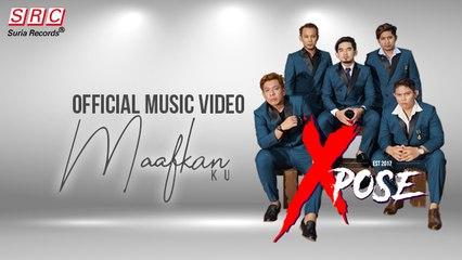 Xpose - Maafkan Ku (Official Music Video) Youtube