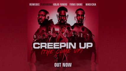 Remedee - Creepin Up (The Come Up)