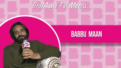 BritAsia TV Meets | Interview with Babbu Mann