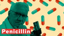 How Penicillin Changed The World