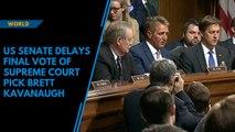 US Senate delays final vote of Supreme Court pick Brett Kavanaugh