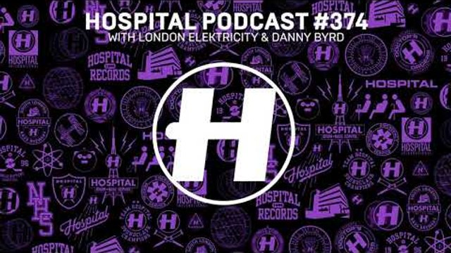 Hospital Records Podcast #374 with London Elektricity & Danny Byrd