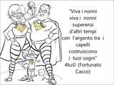 """2 ottobre 2018 (festa dei nonni) - """"Viva i nonni (supereroi d'altri tempi) di 4tu© (Fortunato Cacco)"""