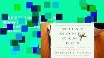 F.R.E.E [D.O.W.N.L.O.A.D] What Money Can t Buy: The Moral Limits of Markets by Michael J. Sandel